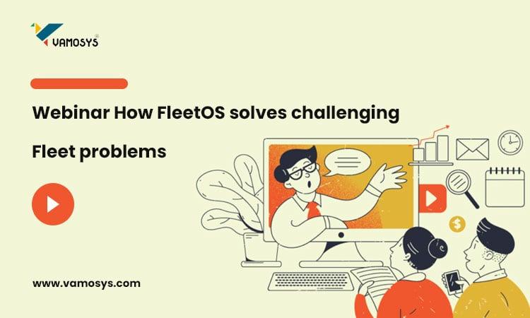 How-FleetOS-solves-challenging-Fleet-problems